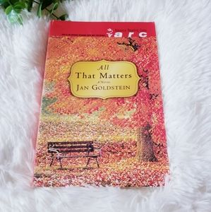 3/$20 All that matters by Jan Goldstein ARC book